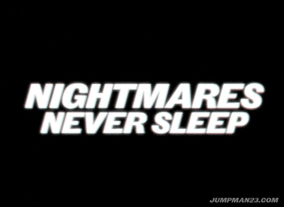 jordan-nightmares-never-sleep-1