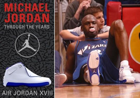 Michael Jordan Through The Years: Air Jordan XVIII