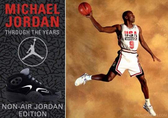 Michael Jordan Through The Years: Non-Air Jordan Edition