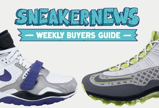 Sneaker News Weekly Buyer's Guide: 5/26/11