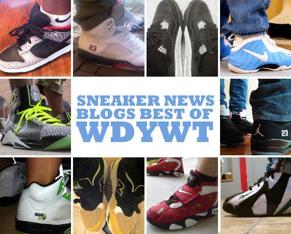 b67167c75b5ece Sneaker News Blogs  Best Of WDYWT - Week of 6 14 - 6 20 ...