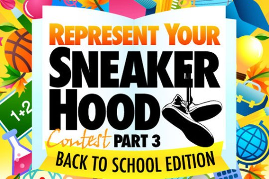 Rep Your Sneaker Hood Part 3 – Back To School Edition