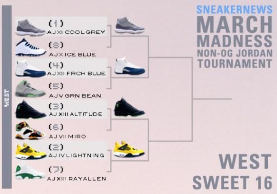 Sneaker News March Madness Non-OG Air Jordan Tournament – Sweet 16 Voting | West