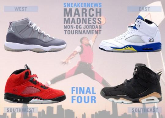 Sneaker News March Madness Non-OG Air Jordan Tournament – Final Four Voting