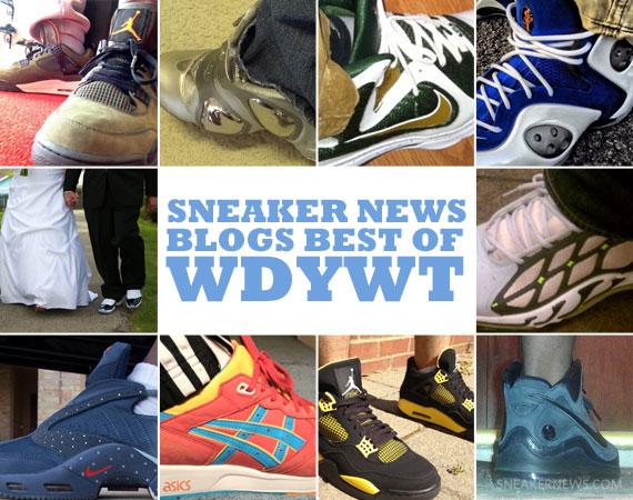 20c72f6dadeb9c Sneaker News Blogs  Best of WDYWT - 4 10 - 4 16 - SneakerNews.com