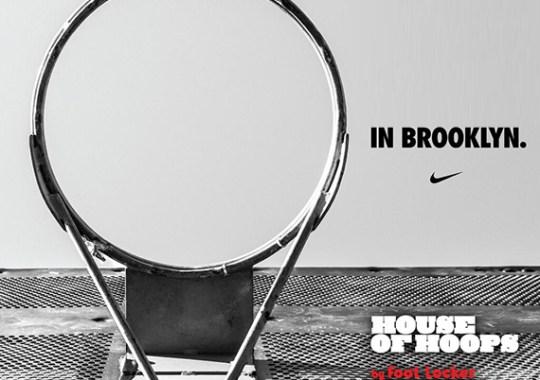 Foot Locker House of Hoops to Open First Location in Brooklyn