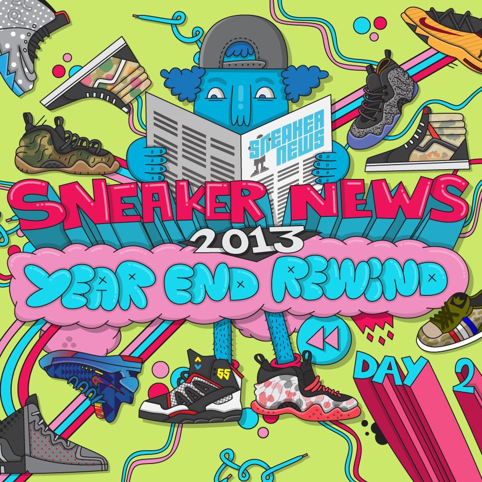 best cheap e2fe5 3e0fa Sneaker News 2013 Year End Rewind  Day 2