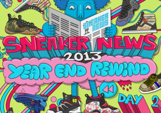 Sneaker News 2013 Year End Rewind: Day 2