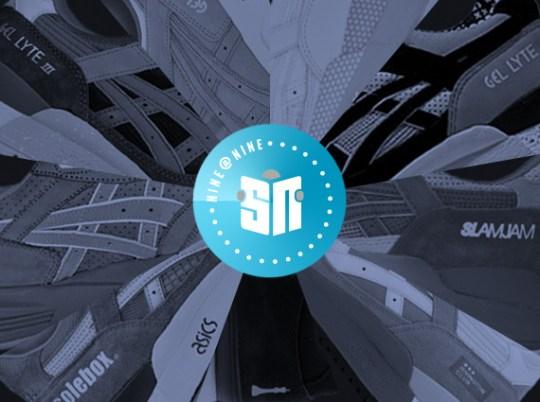 Sneaker News NINE@NINE: Asics Collaborations