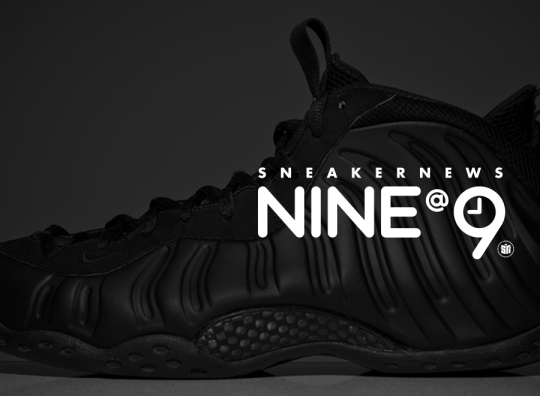 Sneaker News NINE@NINE: Black Foams
