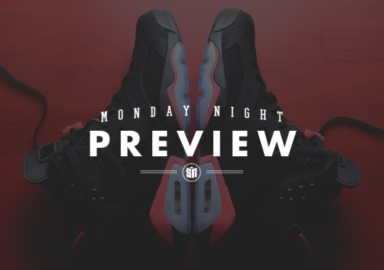 Monday Night Preview: Infrared 6s for Black Friday
