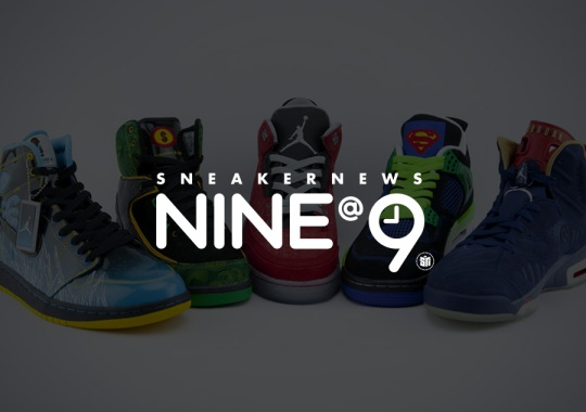 Sneaker News NINE@NINE: Unexpected Collaborations