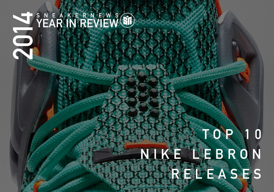 1953b89d6dc Sneaker News 2014 Year in Review  Top 10 Nike LeBron Releases ...