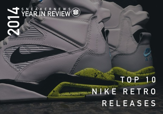 Sneaker News 2014 Year in Review: Top 10 Nike Retro Releases