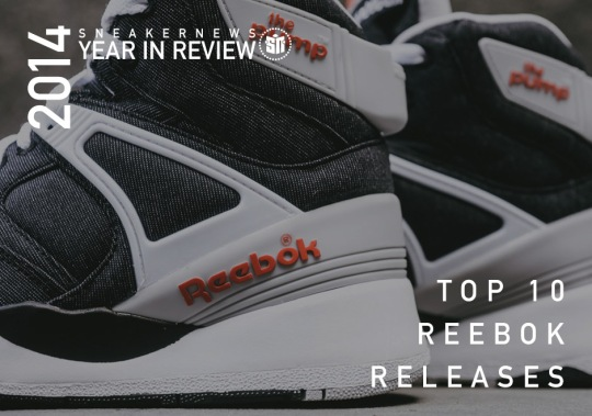Sneaker News 2014 Year in Review: Top 10 Reebok Releases