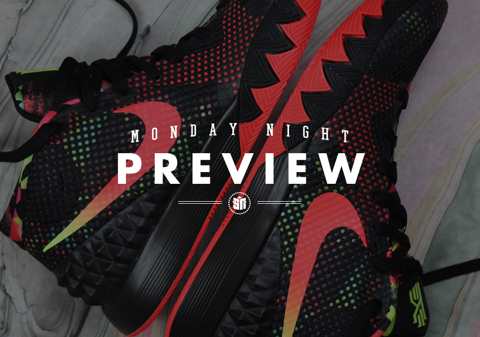 Monday Night Preview: A Dream Comes True in the Nike Kyrie 1