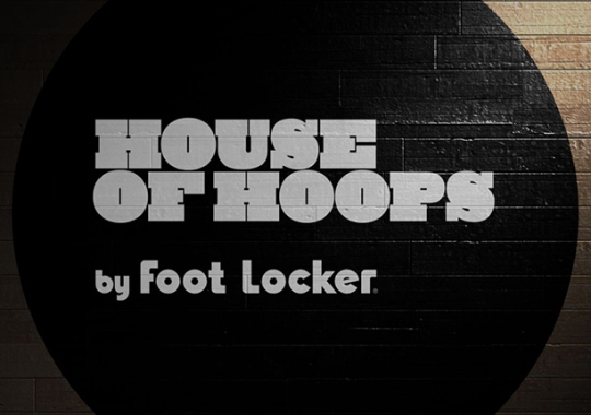 Foot Locker House of Hoops To Open Largest Location Ever in NYC