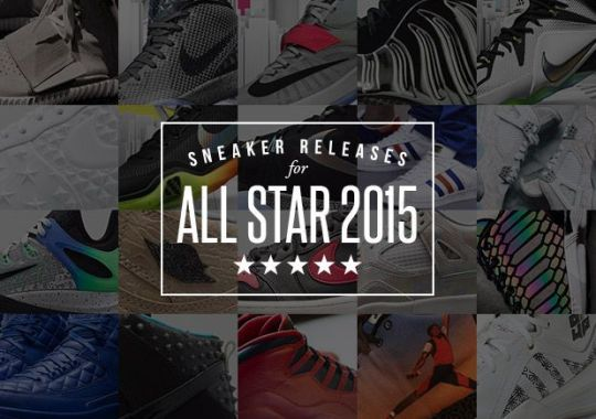A Complete Guide To Sneaker Releases For All-Star 2015