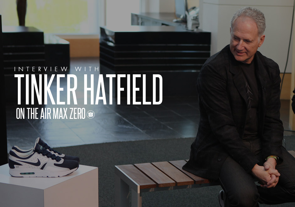 best authentic 947e8 cafca An Interview With Tinker Hatfield About Footwear Design, The Air Max Zero,  And More