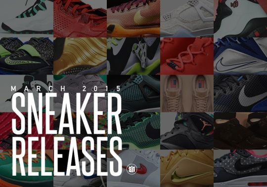 March 2015 Sneaker Releases