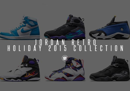 Release Dates For Holiday 2015 Air Jordans Are Here