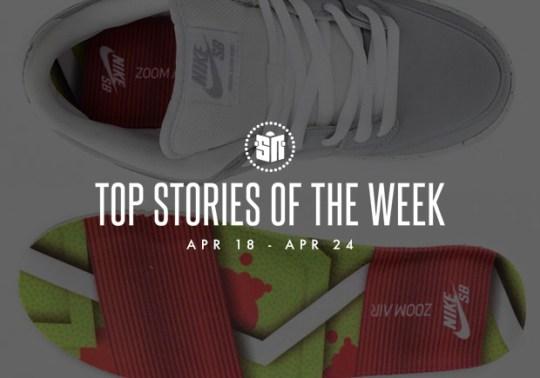 Top Stories of the Week: 04/18 – 04/24