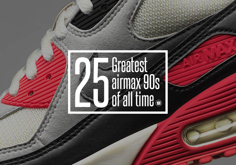 timeless design ec379 3bd80 The 25 Greatest Nike Air Max 90s of All-Time - SneakerNews.com