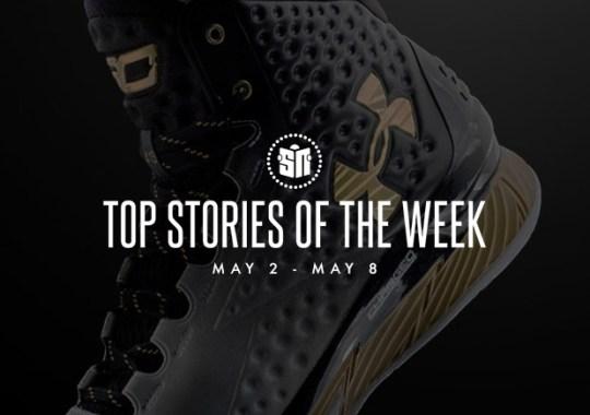 Top Stories Of The Week: 05/02 – 05/08