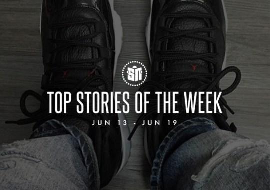 Top Stories Of The Week: 6/13 – 6/19