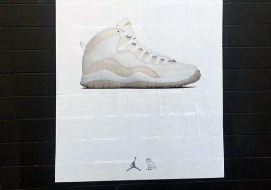 Jordan Brand And OVO Have Posters Of Drake's Air Jordan 10 In The Streets