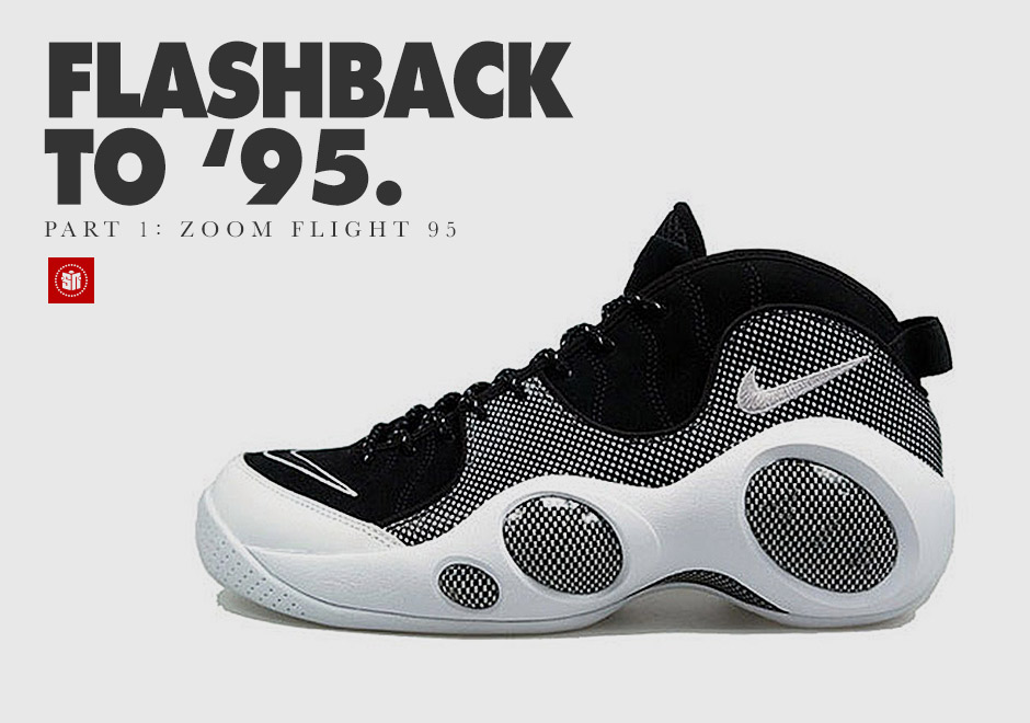 Flashback to '95: The Nike Zoom Flight '95 - SneakerNews com
