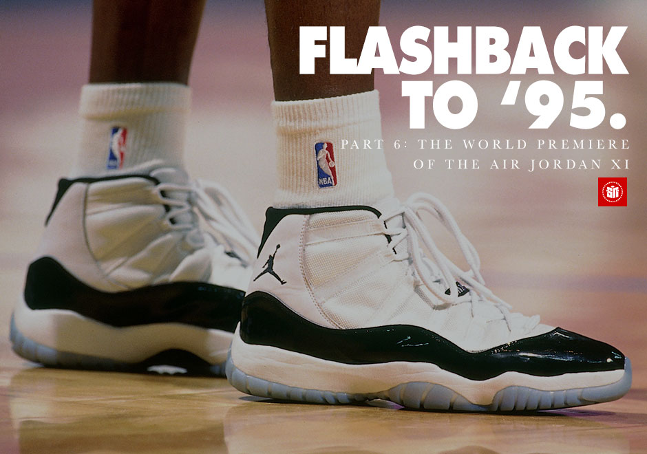 1309b545985 Flashback to  95  The World Premiere of the Air Jordan XI. August 12 ...