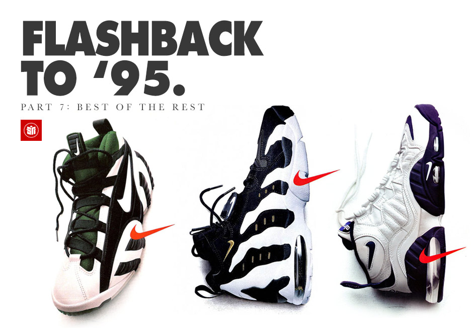 7135714fb9 Flashback to '95: The Best of the Rest - SneakerNews.com