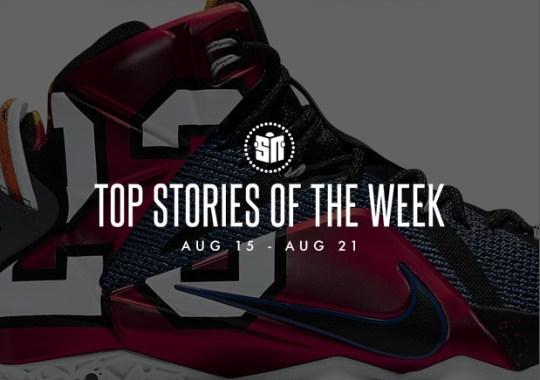 Top Stories Of The Week: 8/15 – 8/21