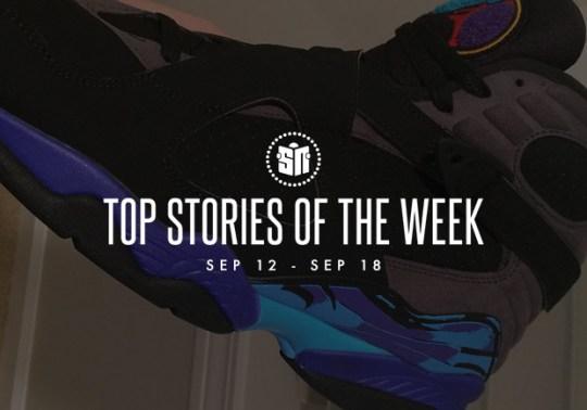 Top Stories Of The Week: 9/12 – 9/18