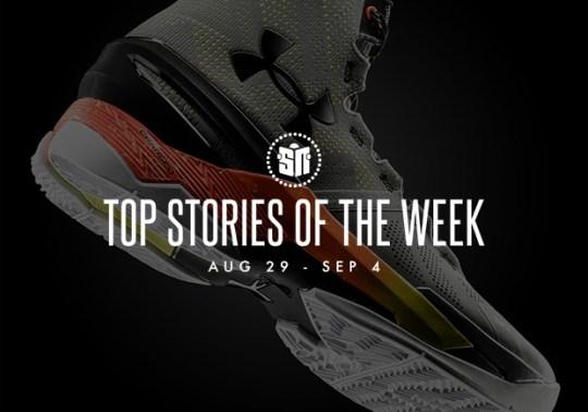 Top Stories Of The Week: 8/29 – 9/4