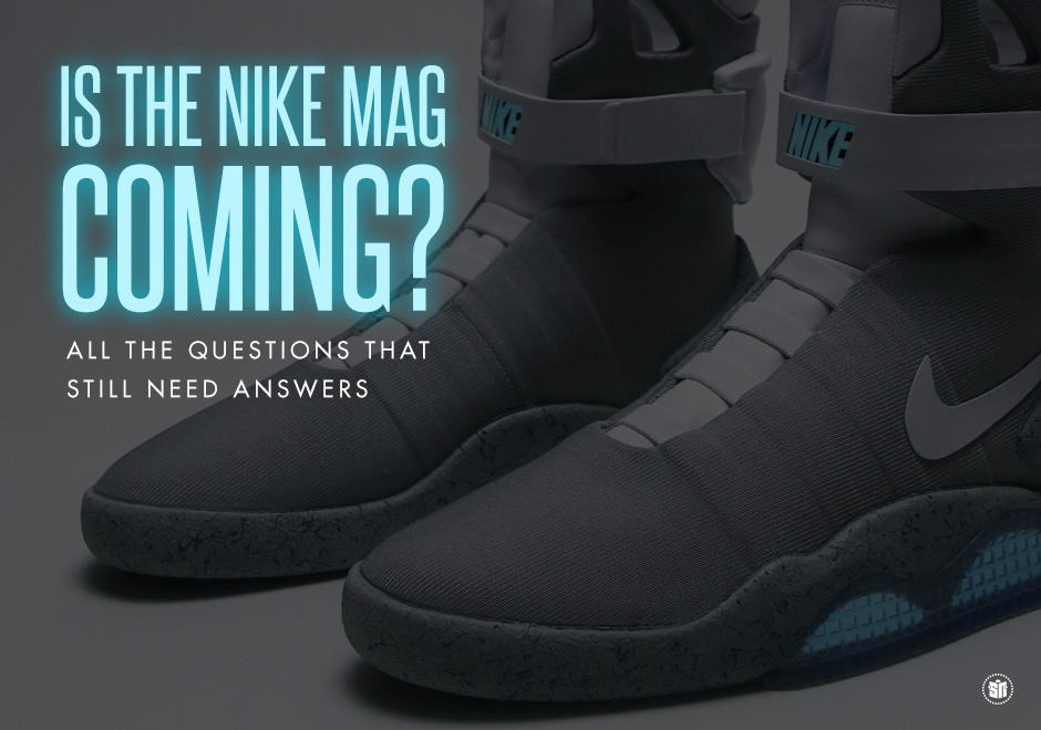 super popular 87fa8 a5d52 Is The Nike Mag Coming All The Questions That Still Need Answers
