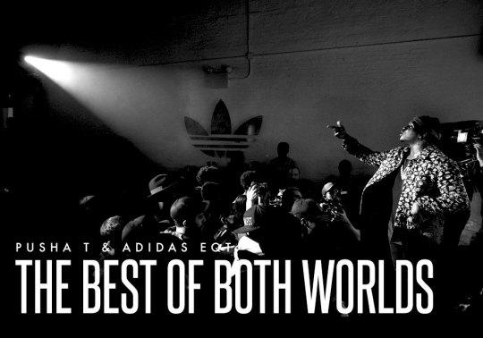 Pusha T & adidas EQT: The Best Of Both Worlds