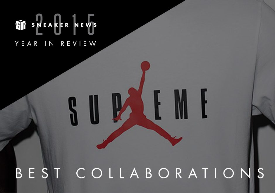 10fd1f67b2b The 20 Best Sneaker Collaborations Of 2015 - SneakerNews.com