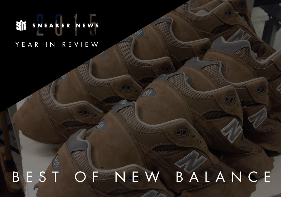 The 10 Best New Balance Releases Of 2015 - SneakerNews.com