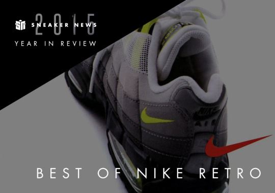 The 10 Best Nike Retro Releases Of 2015