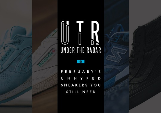 Under the Radar: February's Unhyped Sneakers You Still Need