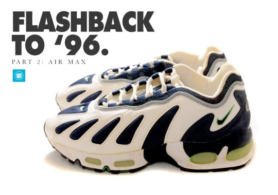 Flashback to '96: Nike's Air Max Runners