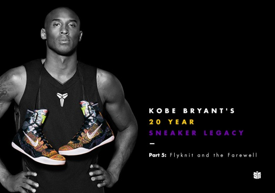 Kobe Bryant's 20 Year Sneaker Legacy – Part 5: Flyknit and the Farewell