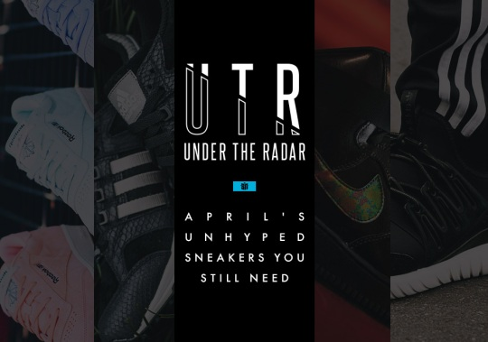 Under the Radar: April's Unhyped Sneakers You Still Need
