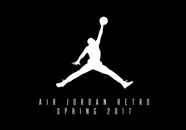 Here's A Preview Of Air Jordan Retros Releasing In Spring 2017