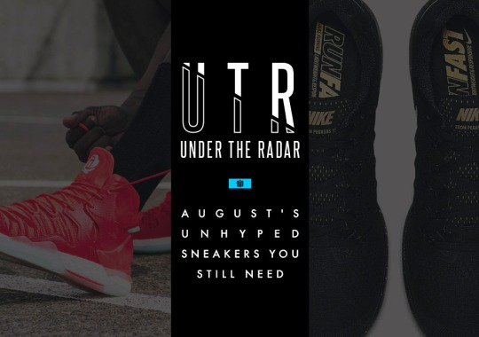Under The Radar: August's Unhyped Sneaker You Still Need