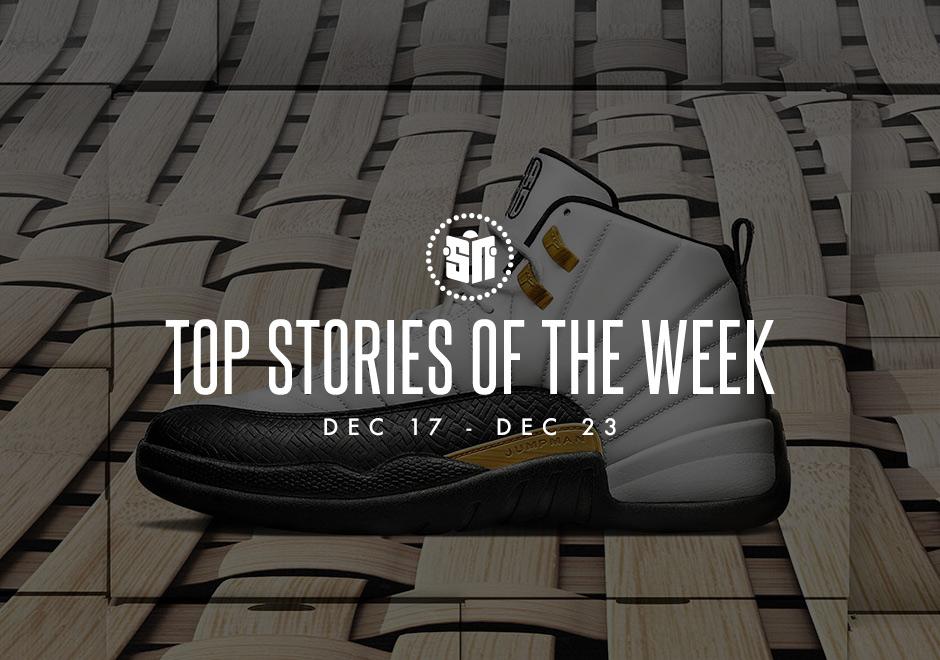 Top Stories Of The Week: December 17-23 - SneakerNews.com