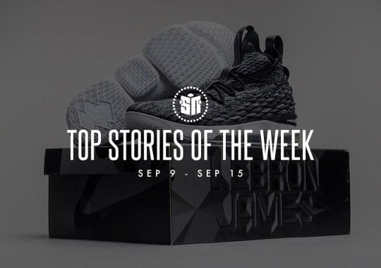 Top Stories Of The Week: September 9-15