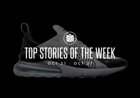 Top Stories Of The Week: October 21-27
